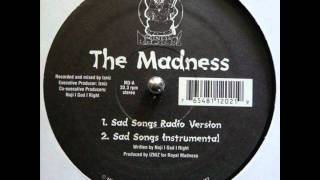 The Madness - Sad Songs / The Punishment (rare indie rap)