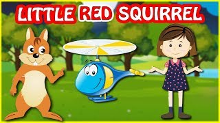 Little Red Squirrel | Nursery Rhymes | Songs For Children | Baby Songs | Easy and Simply Kids TV