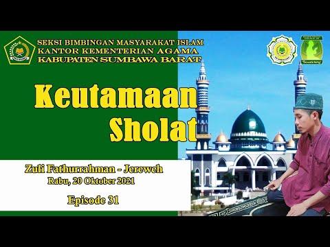 Keutamaan Sholat / Zuli Fathurrahman / Basatotang