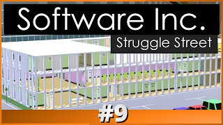 Software Inc: Struggle Street - Part 9