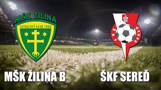 Zilina B vs SKF Sered full match