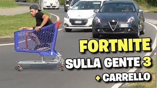 FORTNITE on GENTE 3 - CARRELLO