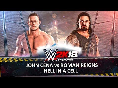 WWE 2K18 John Cena vs Roman Reigns Hell In A Cell Match   WWE 2K18 Hell In A Cell Match