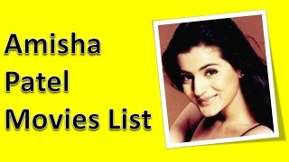 Amisha Patel Movies List