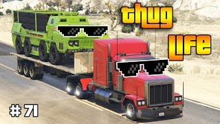 GTA 5 ONLINE : THUG LIFE AND FUNNY MOMENTS (WINS, STUNTS AND FAILS #71)