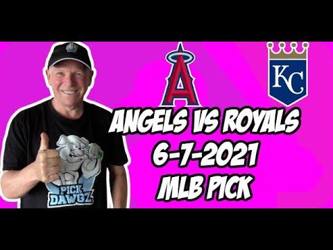 MLB Pick Today Los Angeles Angels vs Kansas City Royals 6/7/21 MLB Betting Pick and Prediction