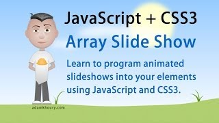 Array Slideshow Animation Tutorial JavaScript CSS3 HTML5