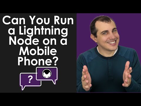 Bitcoin Q&A: Can You Run a Lightning Node on a Mobile Phone?