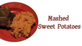 40 ★ Eating Healthy: Mashed Sweet Potatoes