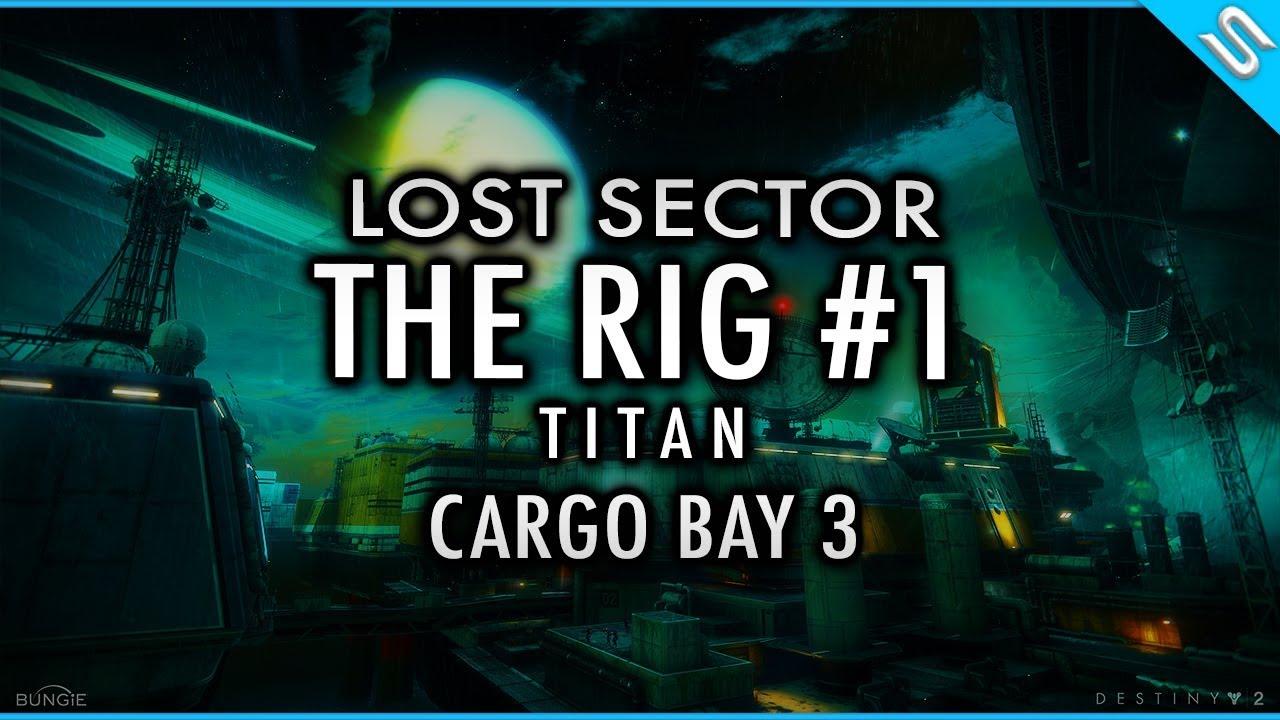 swaye destiny 2 lost sector the rig titan cargo bay 3 swaye blogger