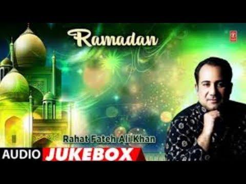 ramzan-songs-2018-naat-rahat-fateh-ali-khan