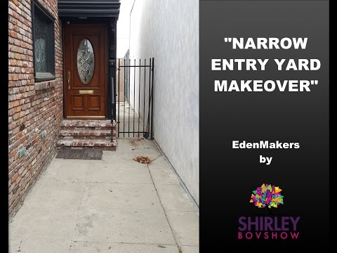 Narrow, Entry Yard Makeover
