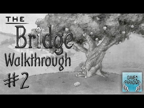 The Bridge: Attenti al Vortice! - Walkthrough ITA - Parte 2