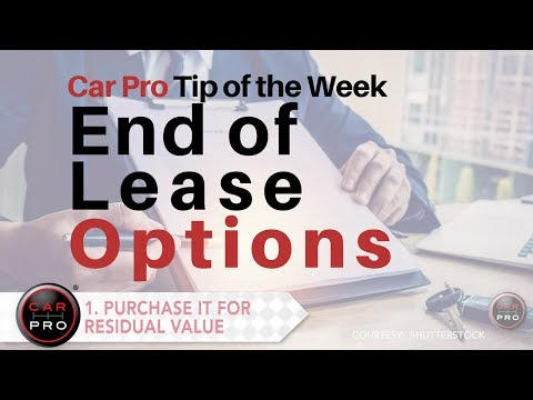 Tip of the Week: End of Lease Options