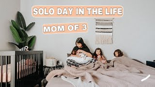 MY FIRST DAY ALONE WITH THREE KIDS   DAY IN THE LIFE OF A MOM