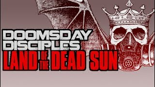 Land of the Dead Sun (Doomsday Disciples)