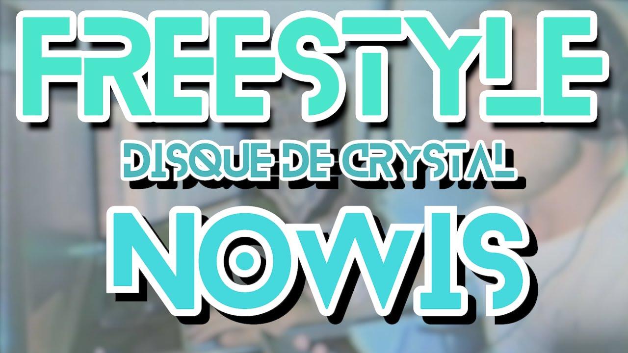 NOWIS  - Disque de Crystal (Son Rap - Freestyle)