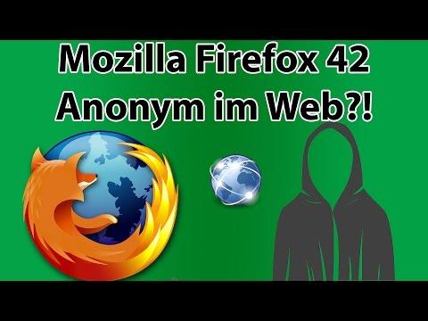 Mozilla firefox 42 - Anonym im Web? - Jetzt auch 64 bit und coole Features