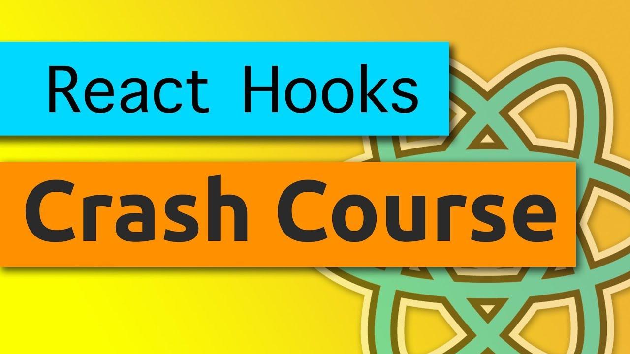 React Hooks Crash Course