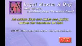 "Legal Maxim A Day - Feb. 22nd 2013 - ""An action does not make one guilty, unless...."""