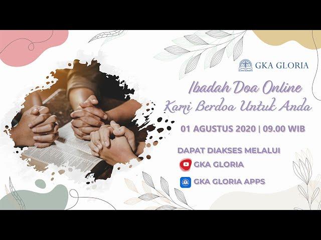 Kami Berdoa Untuk Anda - 01 Agustus 2020