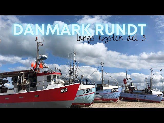 Danmark rundt langs kysten del 3 2020