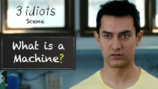What is a machine? - Funny scene  3 Idiots  Aamir Khan  R Madhavan  Sharman Joshi