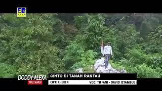 Lagu Minang Terbaru David Iztambul Feat Tiffany - Cinto di Tanah Rantau