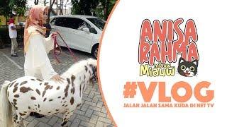 #VLOG 18 || JALAN JALAN SAMA KUDA DI NET TV || Anisa Rahma Mp3