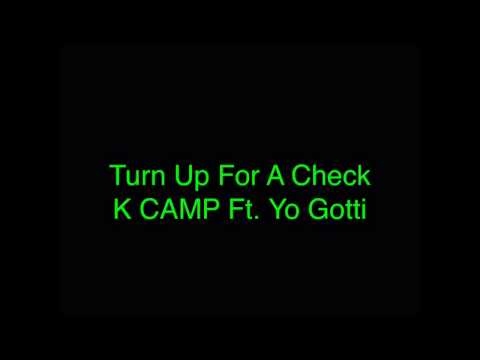K CAMP - Turn Up For A Check (Audio)