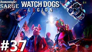 Zagrajmy w Watch Dogs Legion PL odc. 37 - Wyrównywanie rachunków