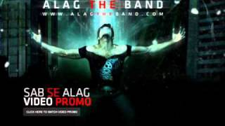 Alag the band-Sab say alag