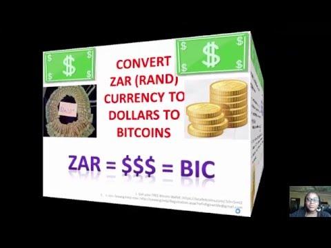How to Convert or transfer ZAR Rands into USD Dollars into BTC Bitcoin