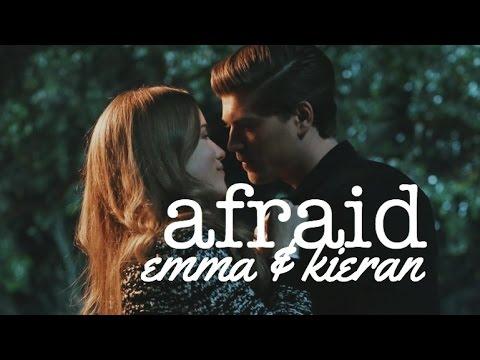 ✗ Emma + Kieran  afraid