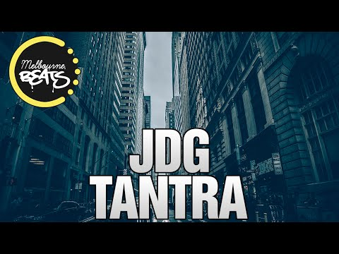 JDG - Tantra (Original Mix)