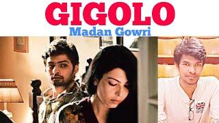 Gigolo | Tamil | Madan Gowri | MG