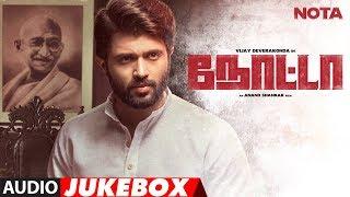 NOTA Full Audio Album Jukebox    NOTA Tamil Movie    Vijay Deverakonda    Sam C.S    Anand Shankar