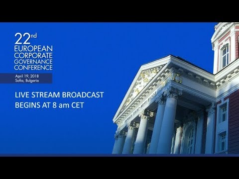 22-nd European Corporate Governance Conference Live Stream