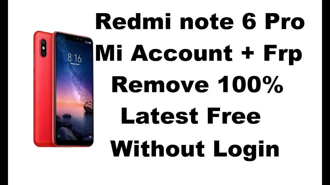 Redmi Note 6 Pro (Umt 3 7) Mi Account & Frp Remove without