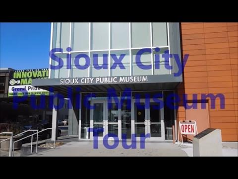 Sioux City Public Museum Tour