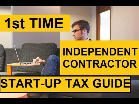 1st Time Independent Contractor Start up Tax Guide