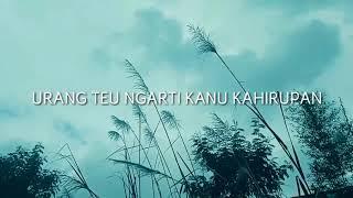 Download lagu KAHIRUPAN NU NYEURI - PUISI SUNDA