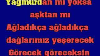 Ahmet Kaya Ağladıkça Karaoke