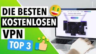 DIE BESTEN KOSTENLOSEN VPN 2021 🔥: TOP 3 Kostenlose VPN-Anbieter BEWERTET [OHNE KREDITKARTE] ✅