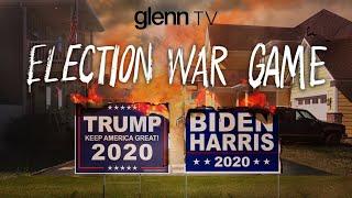 Civil War: The Left's Election-Night War Game   Glenn TV
