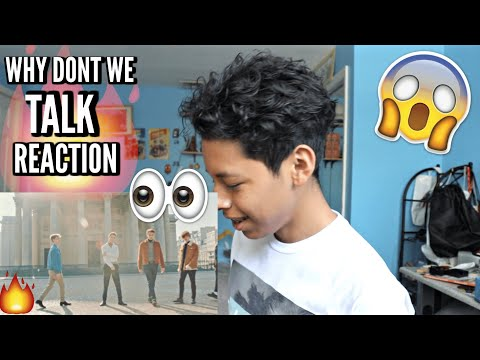 WHY DON'T WE - TALK (MUSIC VIDEO) REACTION