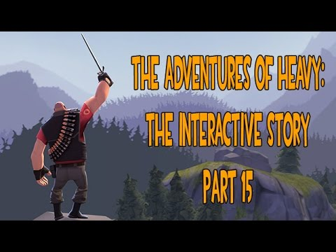 The Adventures of Heavy: The Interactive Story Part 15