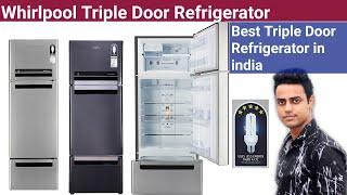 Whirlpool Triple door Refrigerator Whirlpool Fridge Protton Series best refrigerator in india