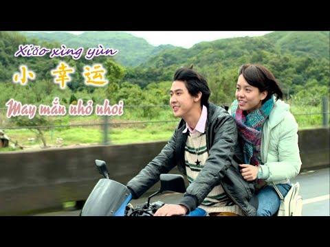 Dạy tiếng Trung qua hát May Mắn Nhỏ Nhoi [小幸运]