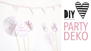 DIY PARTY DEKO / 3 einfache & schnelle Ideen